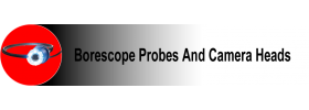 Borescope Probes and Camera Heads