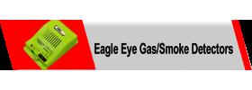 Eagle Eye Gas/Smoke Detectors