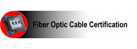 Fiber Optic Cable Certification