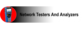 Network Testers and Analyzers