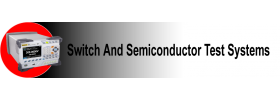 Switch and Semiconductor Test Systems
